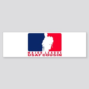 Major League Cousin - USAF Bumper Sticker